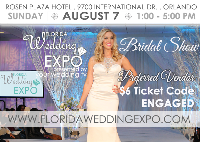 Florida Wedding Expo at Rosen Plaza Hotel on August 7th, 2016.